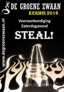 Steal!, kermis 2016 @ De Groene Zwaan   De Rijp   Noord-Holland   Nederland