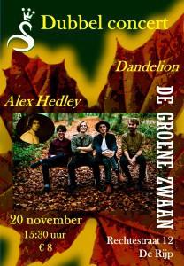 Dubbel concert Dandelion/Alex Hedley @ De Groene Zwaan | De Rijp | Noord-Holland | Nederland