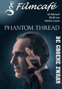"""Filmcafé: """"Phantom Thread"""" @ De Groene Zwaan"""
